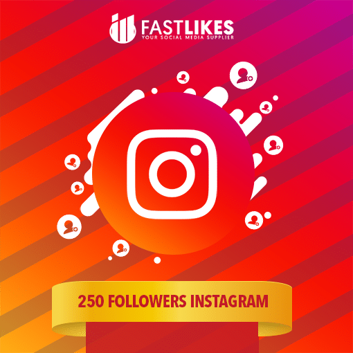 250 FOLLOWERS INSTAGRAM