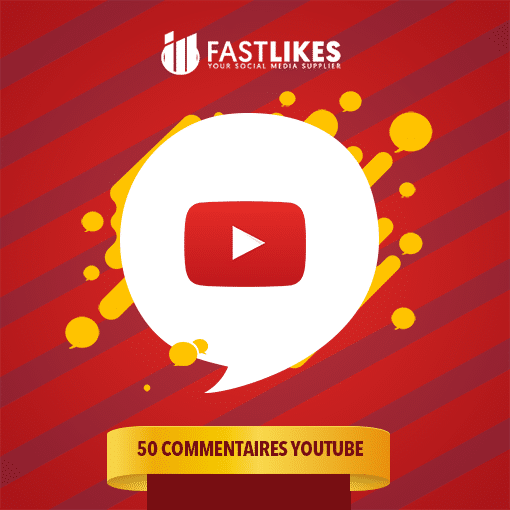 50 COMMENTAIRES YOUTUBE