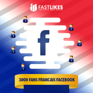 3000 FANS FRANCAIS FACEBOOK