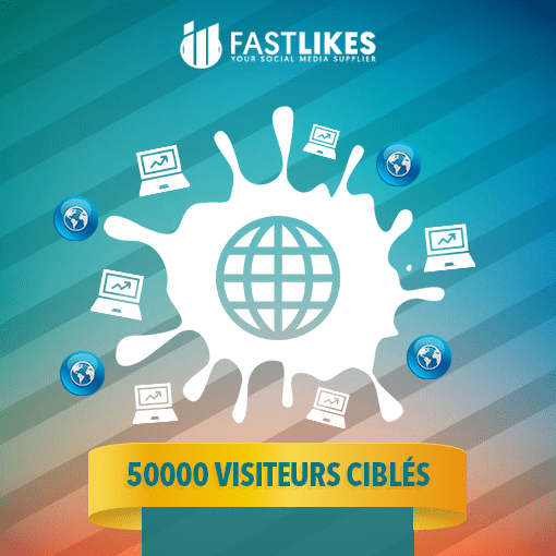 50000 VISITEURS CIBLES