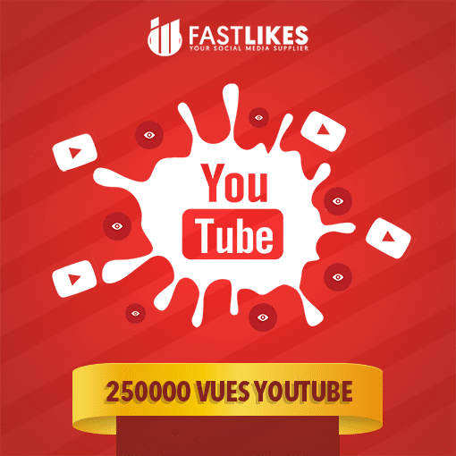 250000 VUES YOUTUBE