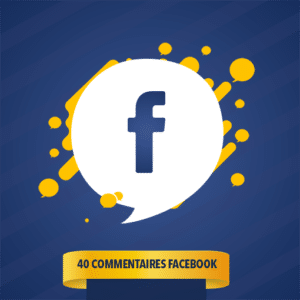 40 COMMENTAIRES FACEBOOK