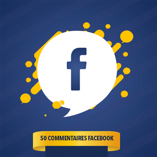 50 COMMENTAIRES FACEBOOK