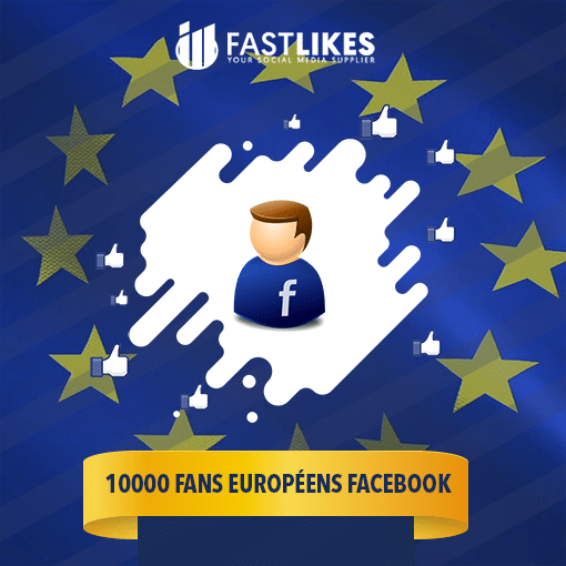 10000 FANS EUROPÉENS FACEBOOK