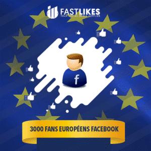 3000 FANS EUROPÉENS FACEBOOK