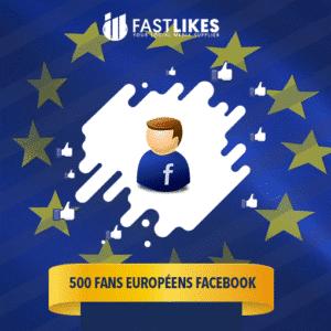 500 FANS EUROPÉENS FACEBOOK