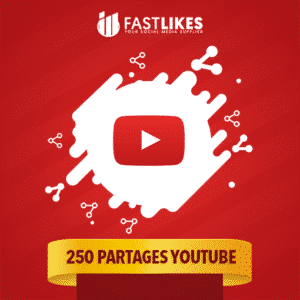 250 PARTAGES YOUTUBE