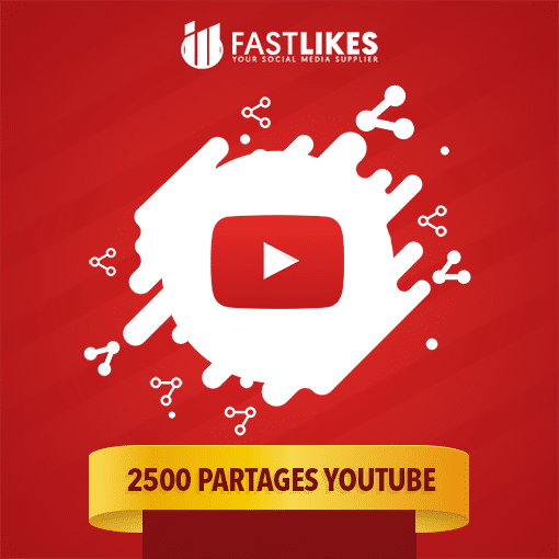 2500 PARTAGES YOUTUBE