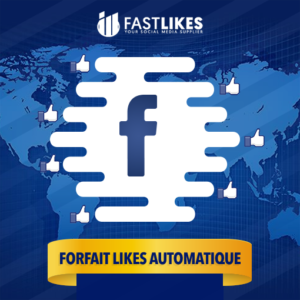FORFAIT LIKES AUTOMATIQUE FACEBOOK