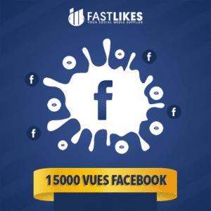 15000 VUES FACEBOOK