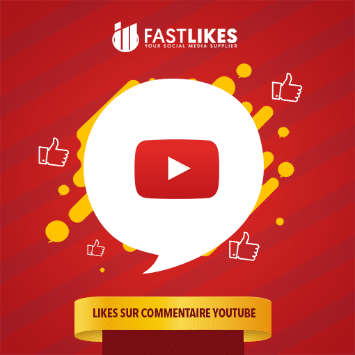 LIKES SUR COMMENTAIRE YOUTUBE