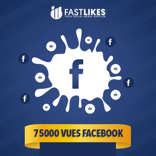 75000 VUES FACEBOOK