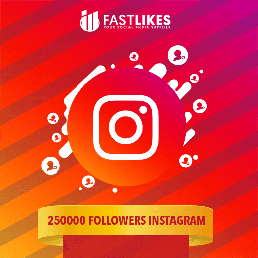 250000 FOLLOWERS INSTAGRAM