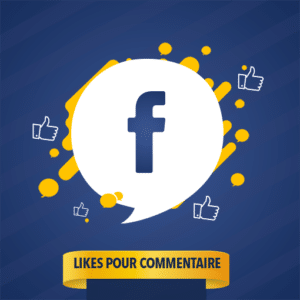 LIKES POUR COMMENTAIRE FACEBOOK