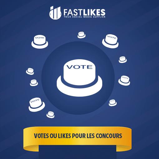 VOTES OU LIKES POUR LES CONCOURS